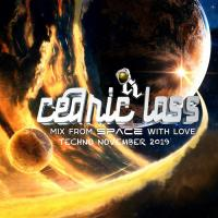 TECHNO From Space With Love! November 2019