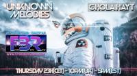 Unknown Melodies #37 Future Beats Radio Show