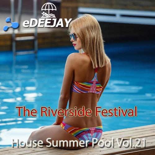 The Riverside Festival Vol.21