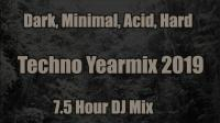 Techno Yearmix 2019 part 1
