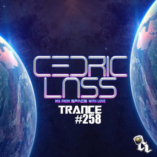 TRANCE From Space With Love! #258