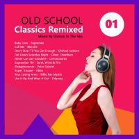 Old School Classics Remixed 01