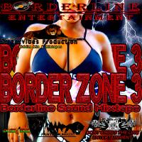 Borderline Entertainment - Border Zone 3