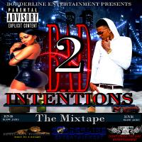 Borderline Entertainment - Bad Intentions 2