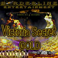 Borderline Entertainment - Victoria Secret Gold