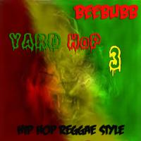 Yard Hop 3 hip hop does Reggae