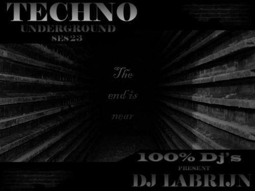 Dj Labrijn - Techno Underground ses 23