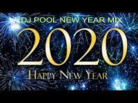 DJ POOL NEW YEAR MIX 2020