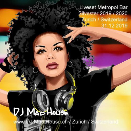Liveset New Years Eve 2019-2020 Metropol Bar, Zurich, Switzerland