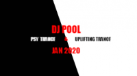 DJ POOL PSY TRANCE &  UPLIFTING TRANCE MIX JAN 2020