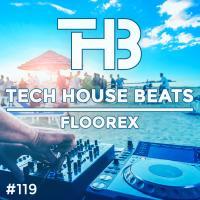 Tech House Beats #119