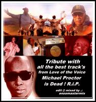 My Tribute to my Brother Michael Procter with all the best Track`s!