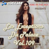 Les Exceptions Du Palace Vol.109