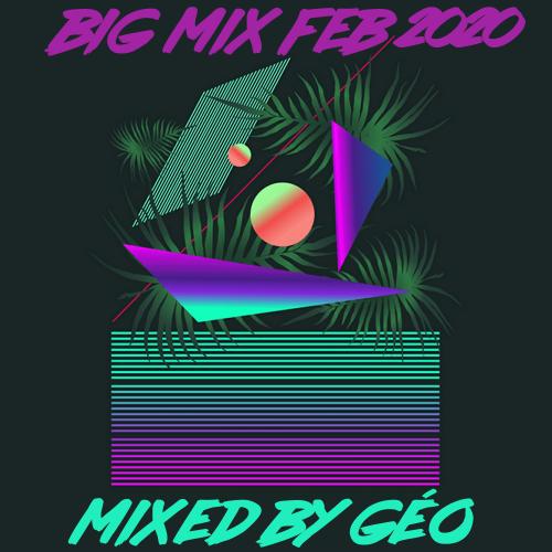 Big Mix Feb 2020