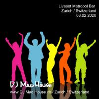 Liveset 08.02.2020 Metropol Bar, Zurich, Switzerland