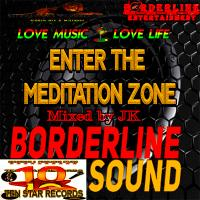 Borderline Sound - Enter The Meditation Zone