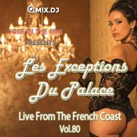 Les Exceptions Du Palace Vol.80 (2016 Reloaded)