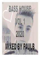 BASS HOUSE VOL 1 2020