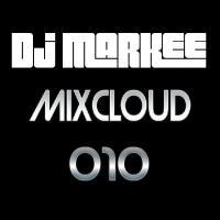 DJ MARKEE - MIXCLOUD 010