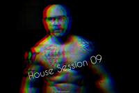 House Session 09