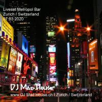 Liveset Metropol Zurich 07.03.20