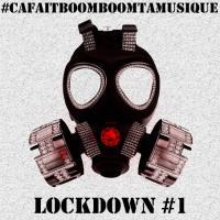 LOCKDOWN #1