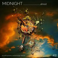 Iain Willis presents MIDNIGHT ……almost – #01