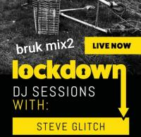 Bruk Mix2 - Lockdown DJ Sessions