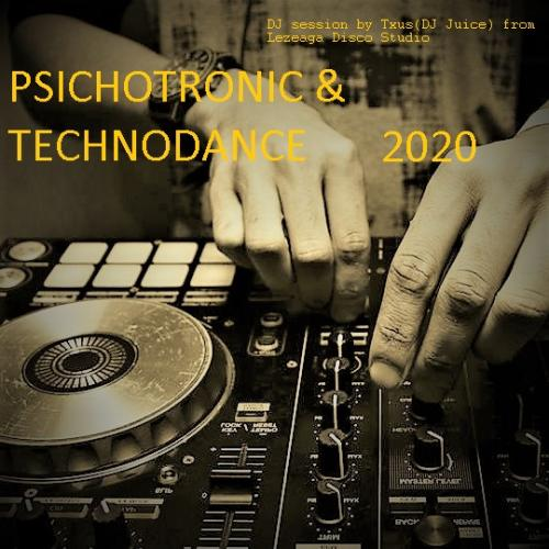 PSYCHOTRONIC & TECHNODANCE 2020