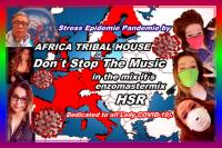 AFRICA TRIBAL HOUSE IN THE MIX