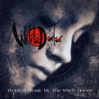 Tropical Mystic - By The Witch Doctor