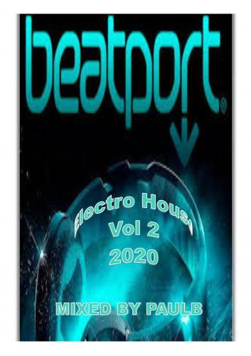 BEATPORT ELECTRO HOUSE VOL 2 2020