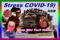 STRESS COVID-19) BY DEEP MINI TECH HOUSE WITH NEW TRACK´S MAI 2020 ! ENJOY