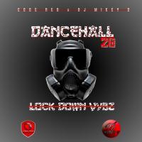 Dancehall 20 ( Lock Down Vybz)
