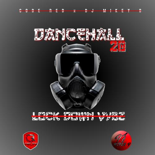 Dancehall 20 ( Lock Down Vybz)