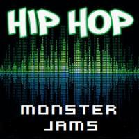 HIP HOP MONSTER JAMS