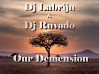 Dj Labrijn & Dj Ruvado - Our Demension