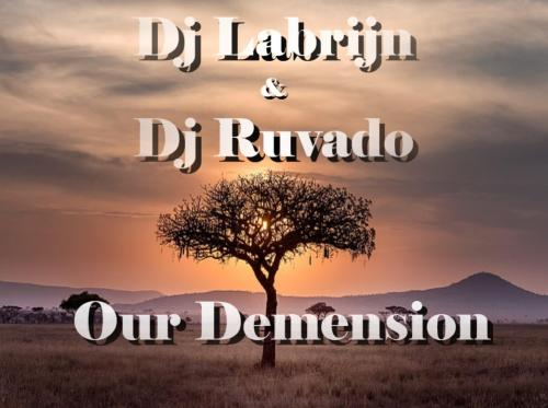 Dj Labrijn & Dj Ruvado - Our Demension
