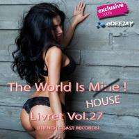 The World Is House Vol.27