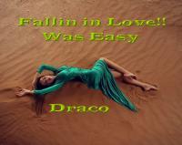 Falling In Love Was Easy