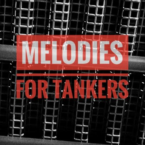 Melodies For Tankers