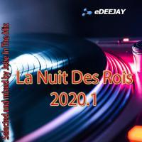 La Nuit Des Rois 2020 Part 1