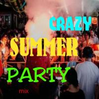 Crazy Summer Party mix
