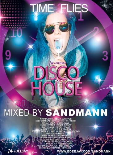 Time Flies Disco house Classics