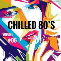 Chilled 80's Vol #06 - Iain Willis