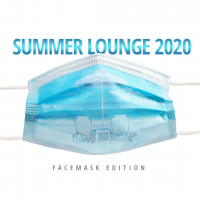 VA - Summer Lounge 2020 (Face Mask Edition)