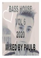 BASS HOUSE VOL 6 2020