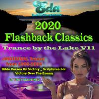 2020 Flashback Classic Trance by the Lake V11