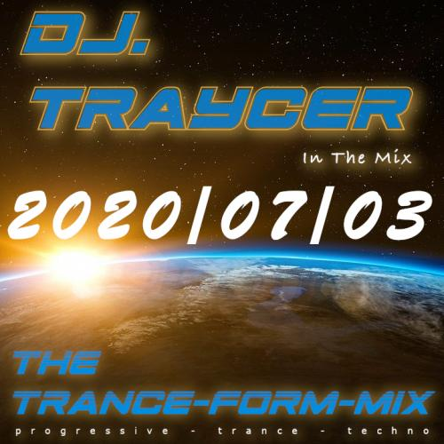 The Trance-Form-Mix (2020/07/03)