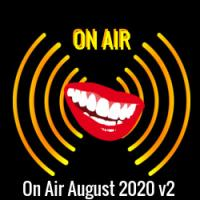 -ON AIR- August 9 2020
